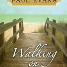 Walking on Water A Novel Hardcover by Richard Paul Evans