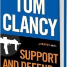 Tom Clancy Support and Defend (A Campus Novel) by Mark Greaney