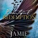 Beautiful Redemption A Novel (The Maddox Brothers Series Volume 2) Jamie McGuire