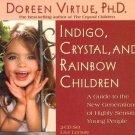 Indigo, Crystal, and Rainbow Children Audiobook CD by Doreen Virtue