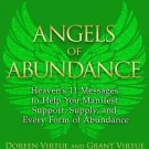Angels of Abundance Heaven's 11 Messages to Help You Manifest Support