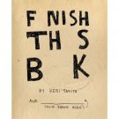 Finish This Book [Paperback] by Keri Smith