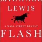 Flash Boys: A Wall Street Revolt Hardcover by Michael Lewis