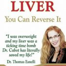 Fatty Liver You Can Reverse It (Coping With Illness)  by Sandra Cabot