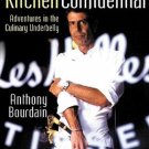 Kitchen Confidential Updated Edition Adventures in the Culinary Anthony Bourdain