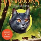 Warriors: Dawn of the Clans #1: The Sun Trail [Hardcover] by Erin Hunter
