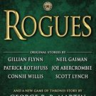 Rogues (Hardcover) by George R.R. Martin A Thrilling Collection of 21 Stories