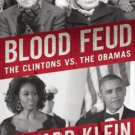 Blood Feud: The Clintons vs. the Obamas (Hardcover) by Edward Klein