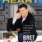 Special Heart A Journey of Faith, Hope, Courage & Love (Hardcover) by Bret Baier
