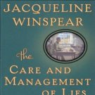 The Care and Management of Lies A Novel of the Great War  by Jacqueline Winspear