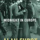 Midnight in Europe: A Novel Hardcover by Alan Furst
