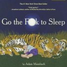 Go the F**k to Sleep Audiobook CD – Audiobook, CD, Unabridged by Adam Mansbach