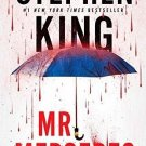 Mr. Mercedes: A Novel by Stephen King