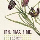Mr. Mac and Me (NEW Hardcover) by Esther Freud