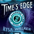 Time's Edge (The Chronos Files Book 2) by Rysa Walker