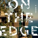 On the Edge: A Novel  by Edward St. Aubyn
