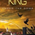 Under the Dome: Part 2: A Novel  by Stephen King New
