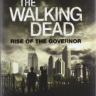 The Walking Dead: Rise of The Governor [Hardcover] by Robert Kirkman