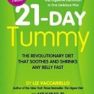 21 Day Tummy The Revolutionary Food Plan that Shrinks & Soothes Any Belly Fast