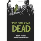 The Walking Dead, Book 3 [Hardcover] Safety Behind Bars by Robert Kirkman