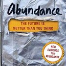 Abundance The Future Is Better Than You Think by Peter H. Diamandis
