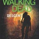 Robert Kirkman's The Walking Dead: Descent (The Walking Dead Series)