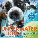 Underwater Dogs: Kids Edition (Hardcover) by Seth Casteel Makes A Great Gift