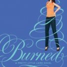 New Burned (Pretty Little Liars, Book 12) [Hardcover] by Sara Shepard