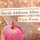 First Frost (Hardcover) by Sarah Addison Allen