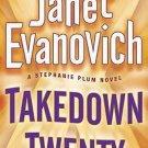 Takedown Twenty: A Stephanie Plum Novel (Hardcover) by Janet Evanovich