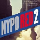 NYPD Red 2 Hardcover by James Patterson
