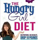 The Hungry Girl Diet Big Portions Big Results Drop 10Pounds 4 Weeks Lisa Lillien