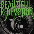 Beautiful Redemption (Beautiful Creatures) [Hardcover] Kami Garcia