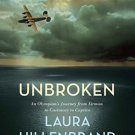 Unbroken (The Young Adult Adaptation) An Olympian's Journey from Airman Castaway