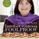 Barefoot Contessa Foolproof: Recipes You Can Trust [Hardcover] By Ina Garten