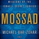 Mossad: The Greatest Missions of the Israeli Secret Service [Hardcover]
