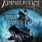The Royal Ranger (Ranger's Apprentice) Hardcover by John A. Flanagan