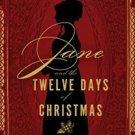 Jane and the Twelve Days of Christmas Being Jane Austen Mystery Stephanie Barron