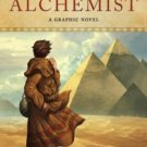 The Alchemist A Graphic Novel (Hardcover) by Paulo Coelho