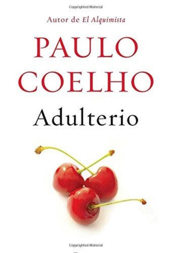 Adulterio (Vintage Espanol) (Spanish Edition)  by Paulo Coelho