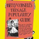 Betty Cornell's Teen-Age Popularity Guide Hardcover by Betty Cornell