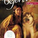Smoke on the Wind: A Kaya Classic Volume 2 (American Girl Beforever Classic)