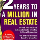 2 Years to a Million in Real Estate by Matthew Martinez
