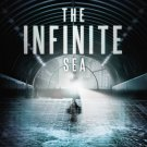 The Infinite Sea: The Second Book of the 5th Wave (Hardcover) by Rick Yancey