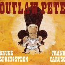Outlaw Pete (NEW Illustrated Hardcover) by Bruce Springsteen