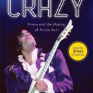 Let's Go Crazy: Prince and the Making of Purple Rain (Hardcover) by Alan Light