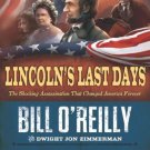 Lincoln's Last Days The Shocking Assassination That Changed America Forever