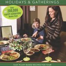 Happy Herbivore Holidays & Gatherings Easy Plant Based Recipes for Celebrations