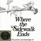 Where the Sidewalk Ends Poems & Drawings of Shel Silverstein 25th Anniv. Editon