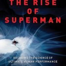 The Rise of Superman Decoding the Science of Ultimate Human Performance MP3 CD